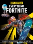 Fortnite: Everything Fortnite 100% Unoffical - Book
