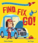 Find, Fix, Go! - Book