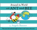Around the World With Ant and Bee - Book
