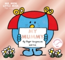 Mr. Men Little Miss: My Mummy - Book