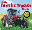My Terrific Tractor Book - Book