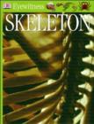Eyewitness GUides: Skeleton : Skeleton - eBook