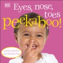 Eyes, Nose, Toes Peekaboo! - Book
