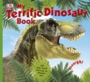 My Terrific Dinosaur Book - Book