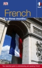French in 3 Months : Your Essential Guide to Understanding and Speaking French - Book