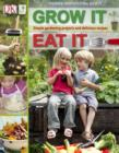RHS Grow It, Eat It : Simple Gardening Projects and Delicious Recipes - eBook