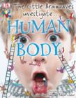 The Little Brainwaves Investigate Human Body - eBook
