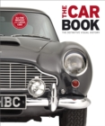 The Car Book : The Definitive Visual History - Book