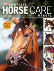 Complete Horse Care Manual - Book