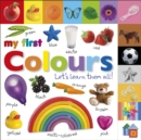 My First Colours Let's Learn Them All - Book