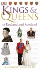 Kings & Queens of England and Scotland - Book
