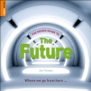 The Rough Guide to The Future - eBook