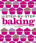 Step-by-Step Baking : Easy-to-Follow Recipes with 1,500 Photographs - eBook