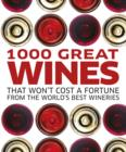 1000 Great Wines That Won't Cost a Fortune - eBook