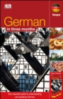 German In 3 Months : Your Essential Guide to Understanding and Speaking German - Book