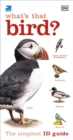 RSPB What's that Bird? : The Simplest ID Guide Ever - Book