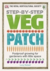 RHS Step-by-Step Veg Patch : Foolproof Growing for Gardeners with Little Space - Book
