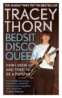 Bedsit Disco Queen : How I grew up and tried to be a pop star - eBook