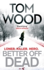 Better Off Dead : (Victor the Assassin 4) - eBook