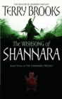 The Wishsong Of Shannara : The original Shannara Trilogy - eBook
