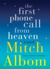 The First Phone Call From Heaven - eBook