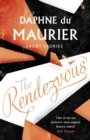 The Rendezvous And Other Stories - eBook