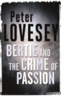 Bertie And The Crime Of Passion - eBook