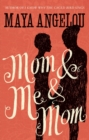 Mom and Me and Mom - eBook