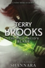 The High Druid's Blade : The Defenders of Shannara - eBook