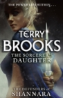 The Sorcerer's Daughter : The Defenders of Shannara - eBook