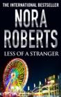 Less of a Stranger - eBook