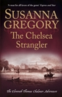 The Chelsea Strangler : The Eleventh Thomas Chaloner Adventure - eBook