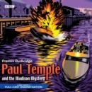 Paul Temple And The Madison Mystery - eAudiobook