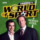 Trevor's World Of Sport Series 1 - eAudiobook