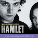Hamlet : A BBC Radio Production - eAudiobook