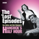 "Hancock's Half Hour: The ""Lost"" Episodes - eAudiobook"