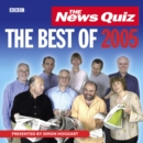 The News Quiz: The Best Of 2005 - eAudiobook