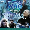 Doctor Who: The Tenth Planet (TV Soundtrack) - eAudiobook
