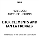 Porridge Another Helping - eAudiobook