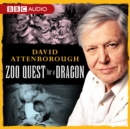David Attenborough: Zoo Quest For A Dragon - eAudiobook