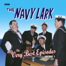 Navy Lark, The: The Very Best Episodes: Volume 1 - eAudiobook