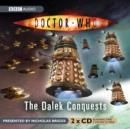 Doctor Who: The Dalek Conquests - eAudiobook