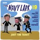 Navy Lark, The: Volume 19 - Just the Ticket - eAudiobook