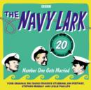Navy Lark, The: Volume 20 - Number One Gets Married - eAudiobook