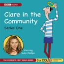 Clare In The Community : Series 8 & 9 plus the 2013 Edinburgh Festival Special - eAudiobook