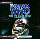 Doctor Who And The Giant Robot - eAudiobook