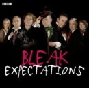 Bleak Expectations : The Complete First Series - Book