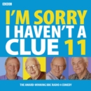 I'm Sorry I Haven't a Clue : Volume 11 - Book
