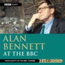 Alan Bennett : At The BBC - eAudiobook