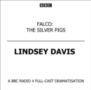 Falco: The Silver Pigs - eAudiobook